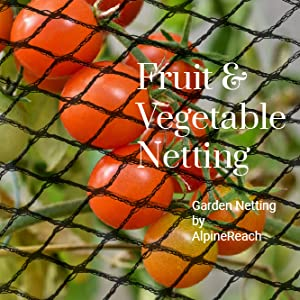 Fruit and Vegetable Garden Netting by AlpineReach