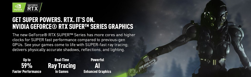 NVIDIA GeForce RTX Super Series Graphics