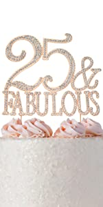 25 cake topper 25th birthday cake topper rose gold 25 and fabulous cake topper party supplies decor