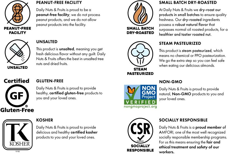 Peanut Free, Gluten Free, unsalted, kosher, socially responsible, non-gmo