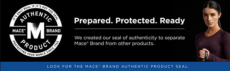 Seal of authenticity separates Mace Brand from other products. The seal equals quality.