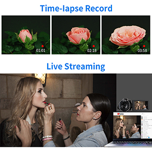 time-lapse record/live streaming