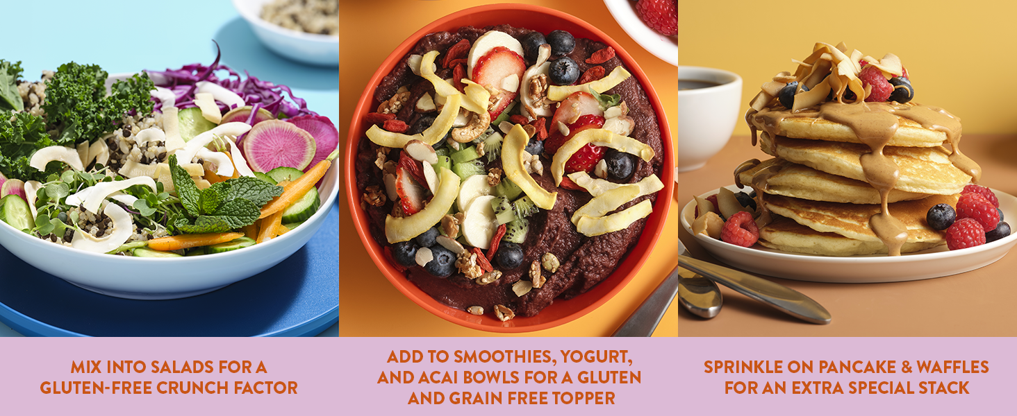 Sprinkle on salads, acai and smoothie bowls, yogurt, and pancakes.