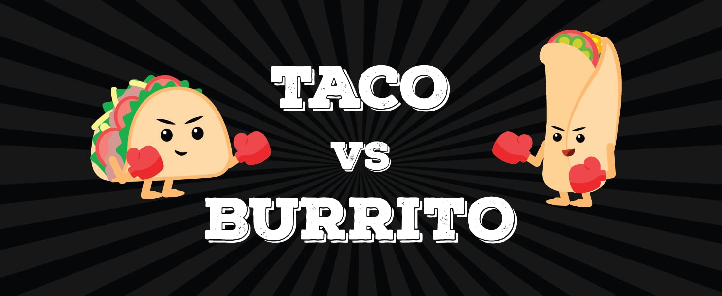 Taco vs Burrito Foodie Expansion - made by a 7 year old