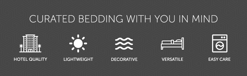 Curated Bedding With You In Mind - Hotel Quality, Lightweight, Decorative, Versatile, Easy Care