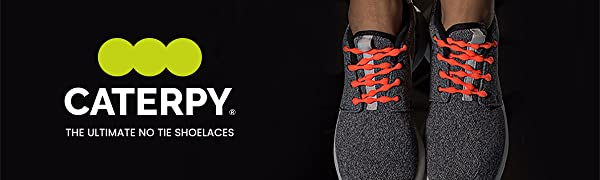 Caterpy The Ultimate No Tie Shoelaces