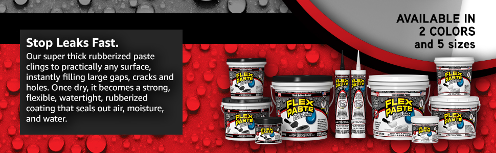 Stop Leaks Fast with Flex Paste