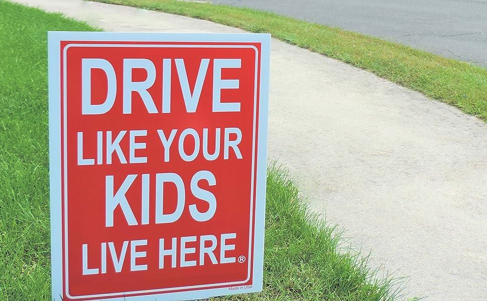 Drive Slow- Kids at Play yard sign