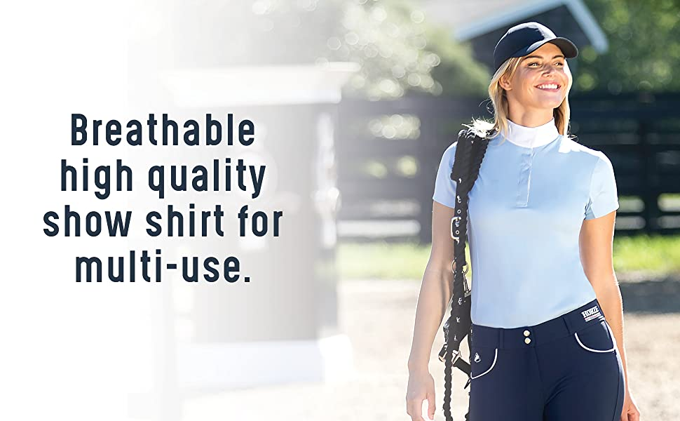 Breathable high quality show shirt for multi-use.