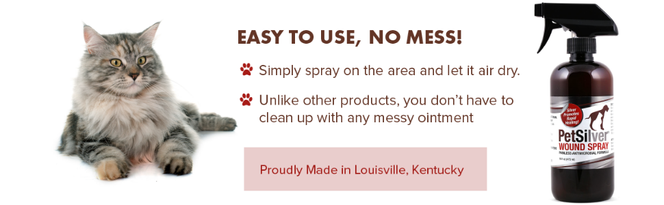 PetSilver animal & pet wound spray, made in USA. Spray solution on area, air dry. No messy ointment