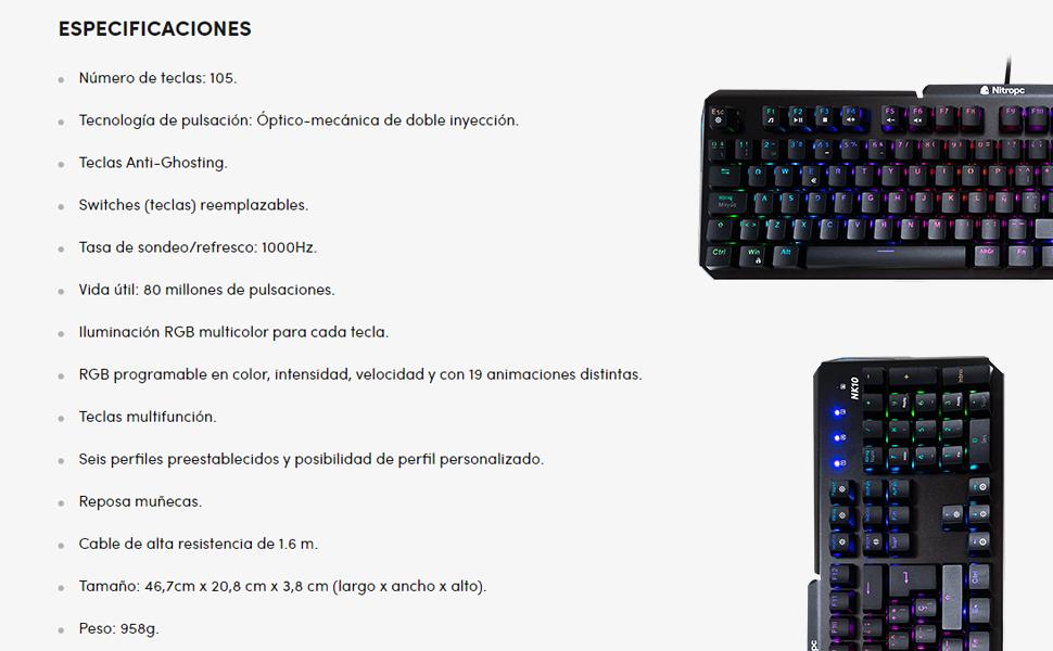 Nitropc NK10 Teclado Gaming Mecánico, Teclas Retroiluminadas, Optomecánico, Personalizable, Resistente a salpicaduras de agua y polvo, Disposición ...