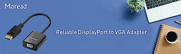 Moread DisplayPort to VGA