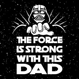 the force is strong with this dad shirt for men