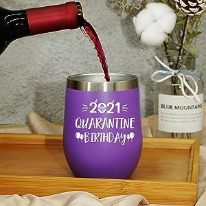 Quarantine Birthday 2021