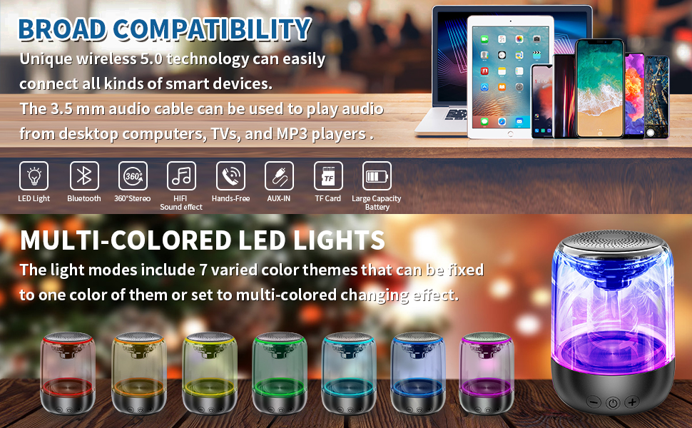 BROAD COMPATIBILITY&7 Color Changing