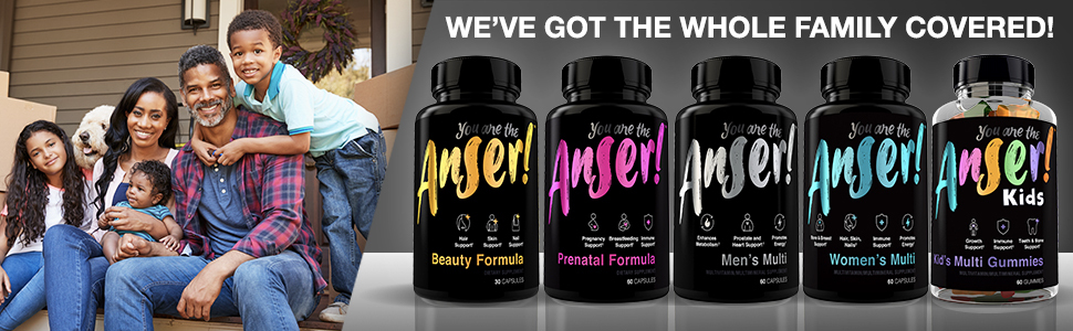 Anser For the entire family