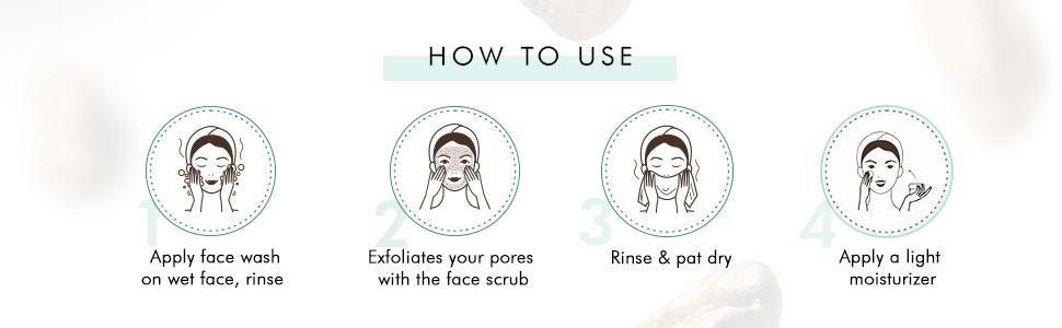 apply face wash wet face rinse exfoliate pores scrub rinse pat dry apply light moisturizer