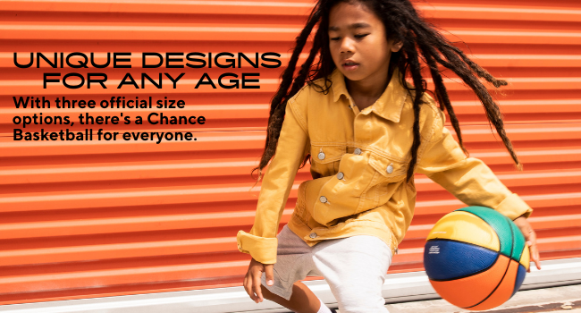 Unique Designs for Any Age, with three official size options, there's a chance basketball for all.