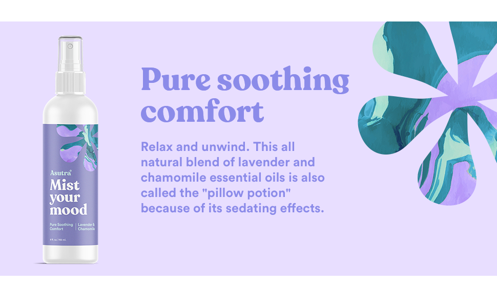 pure soothing comfort