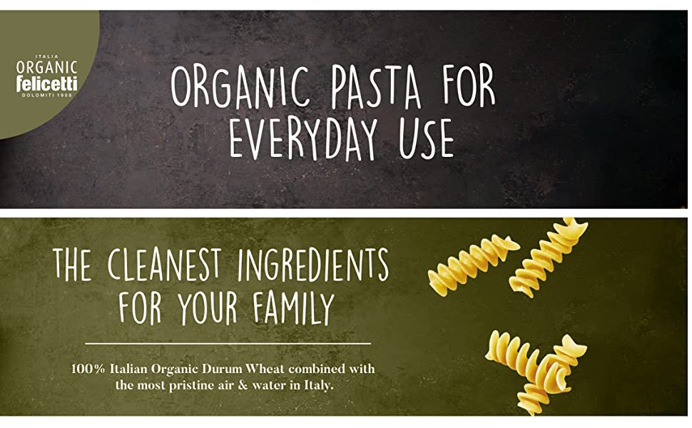 Organic Pasta for Everyday Use
