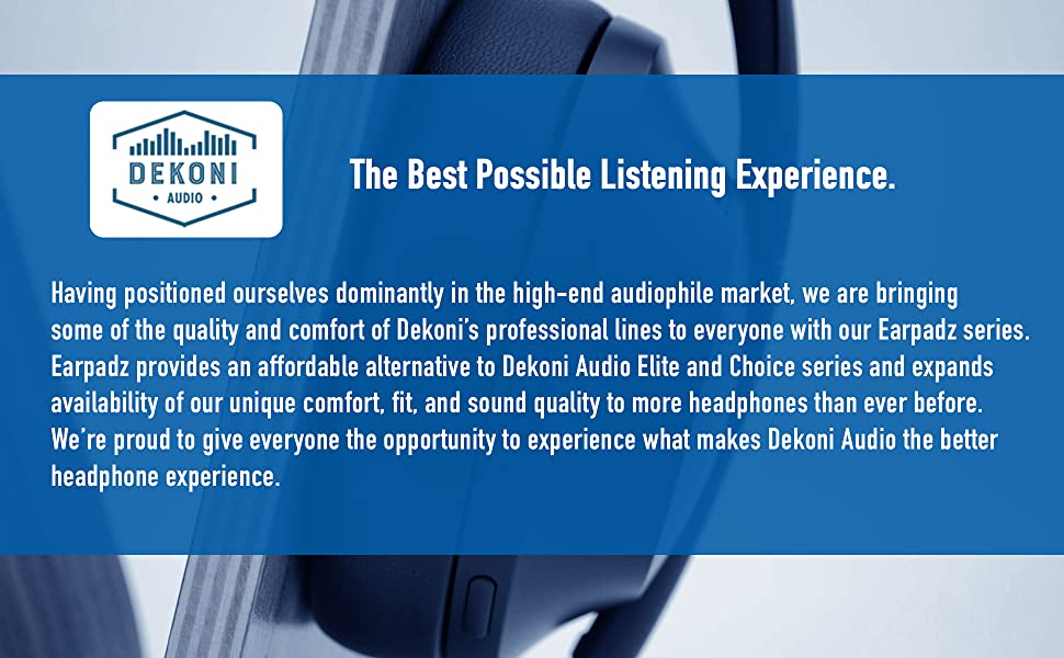 About Dekoni Audio, maker of the Choice and Elite series earpads