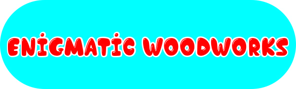 Enigmatic Woodworks