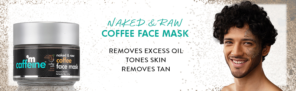 naked and raw coffee face mask removes excess oil tones skin removes tan