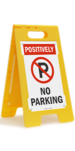 Positively No Parking, Folding Floor Sign, Commercial Lot, High-Impact Plastic