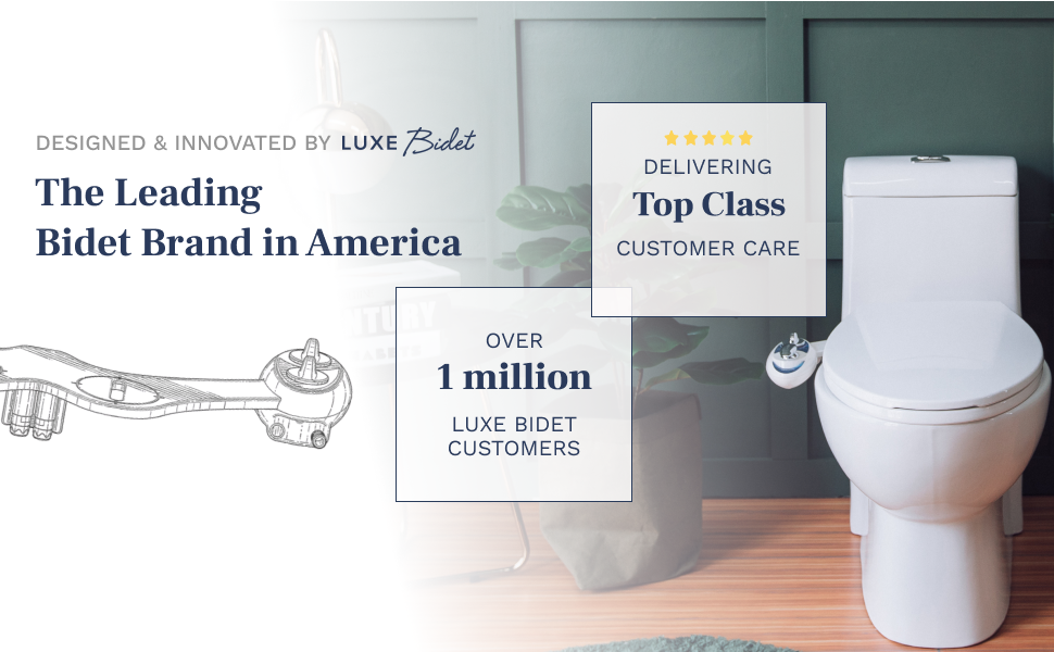 LUXE Bidet is the leading bidet brand in America with over 1 million satisfied customers.
