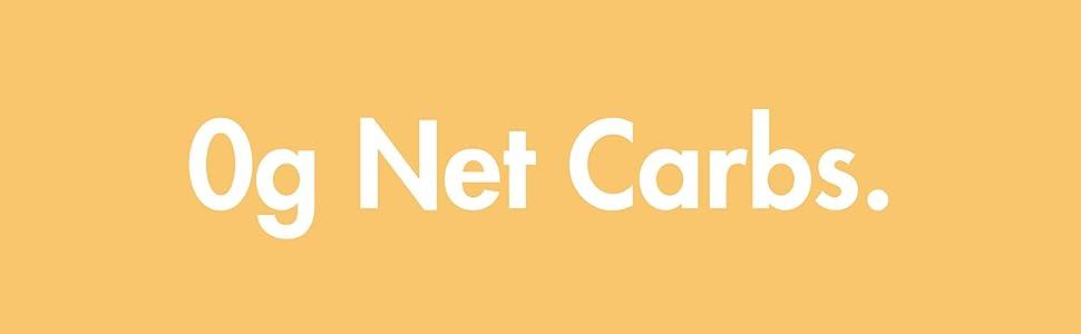 0G NET CARBS keto friendly