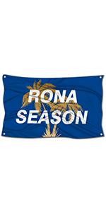 Rona Season