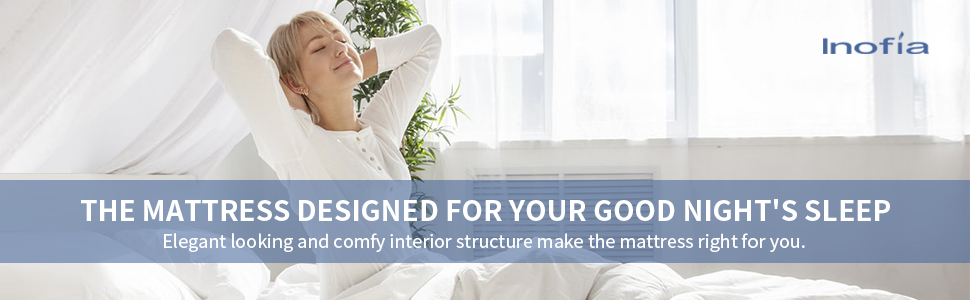 the mattress designed for your good night's sleep