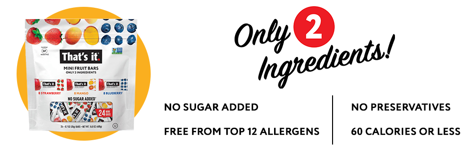 Only 2 Ingredients, no sugar added, free from top 12 allergens, no preservatives