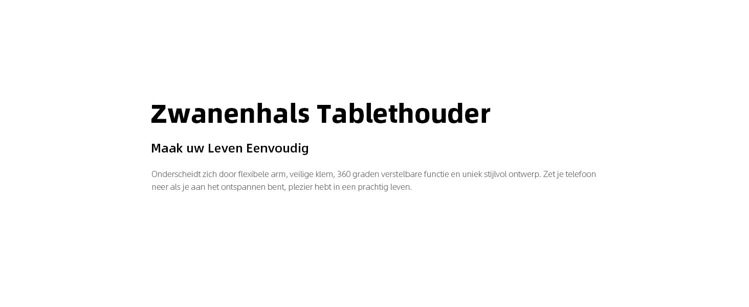 Zwanenhals Tablethouder