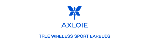 Axloie True Wireless Sport Earbuds