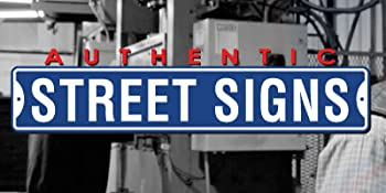 Authentic Street Signs, a family owned company