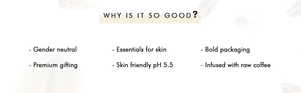 gender neutral premium gifting essentials for skin skin friendly pH 5.5 bold packaging raw coffee