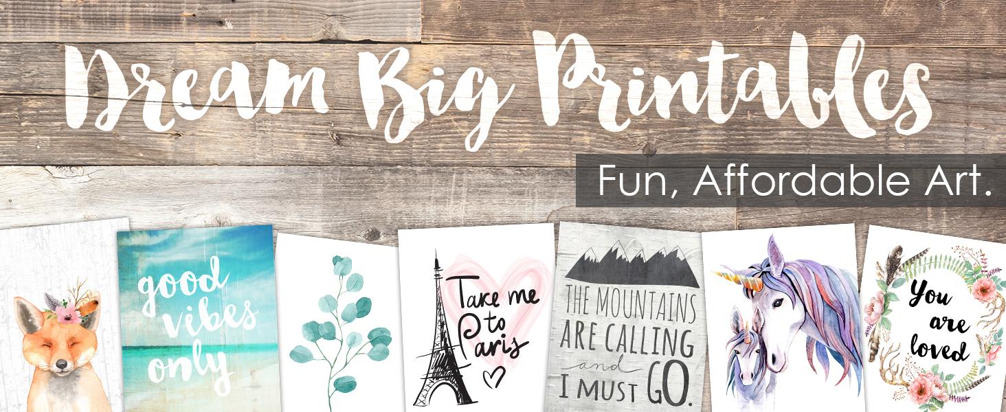 Dream Big Printables Affordable Wall Art Prints