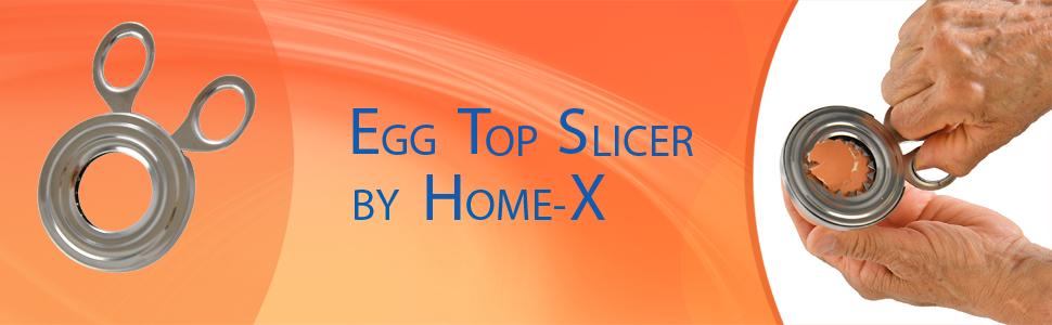 Egg Top Slicer
