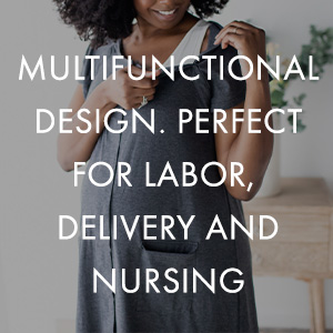 Perfect for labor, delivery, and nursing