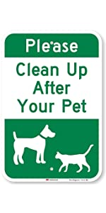 """""""Please Clean Up After Your Pet"""""""