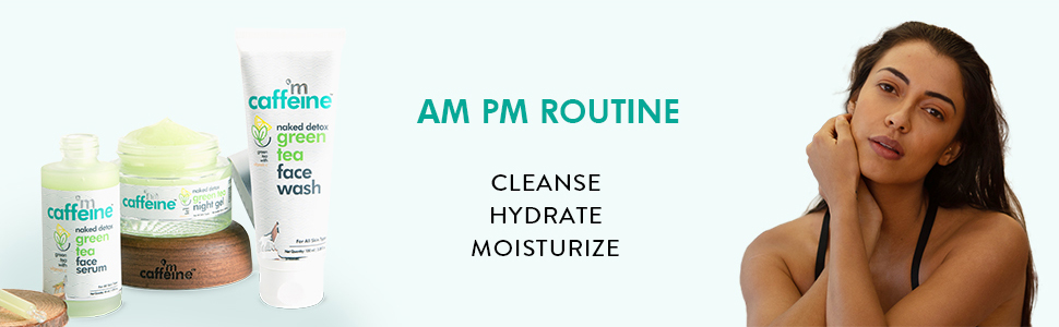 am pm routine cleanse hydrate moisturize