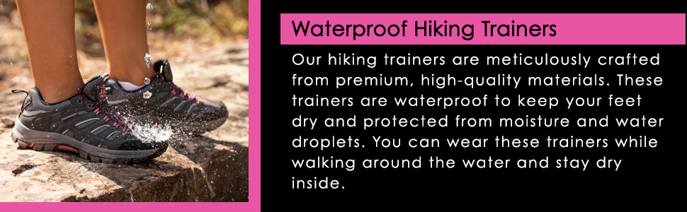Hiking trainers that are 100% waterproof, keeping your feet dry and protected