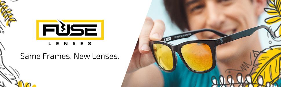 Fuse Lenses - Same Frames. New Lenses.