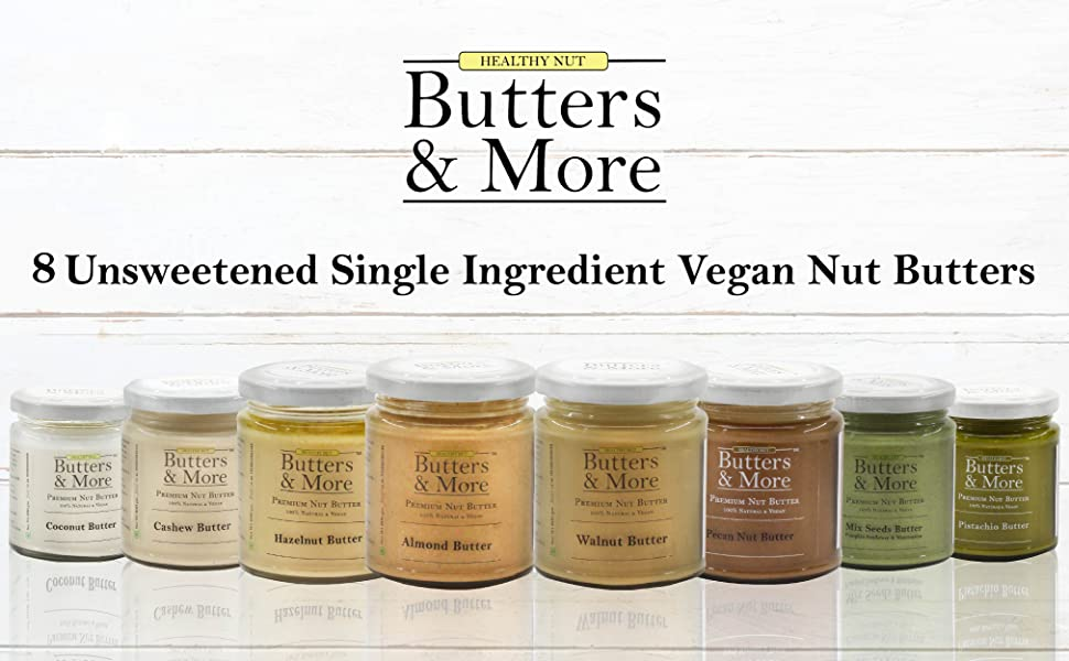 Butters and more & unsweetened nut walnut butter vegan keto almond hazelnut seeds healthy