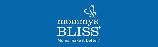 Mommy's Bliss - Moms make it better