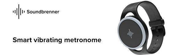 metronome, Soundbrenner, Pulse, musicians, smart, vibrating, vibrations, vibrating metronome, watch