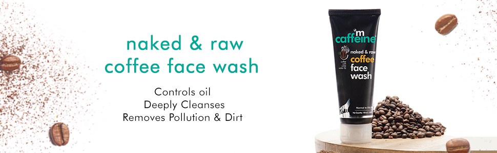 naked and raw coffee face wash deep cleanses removes pollution dirt oil control