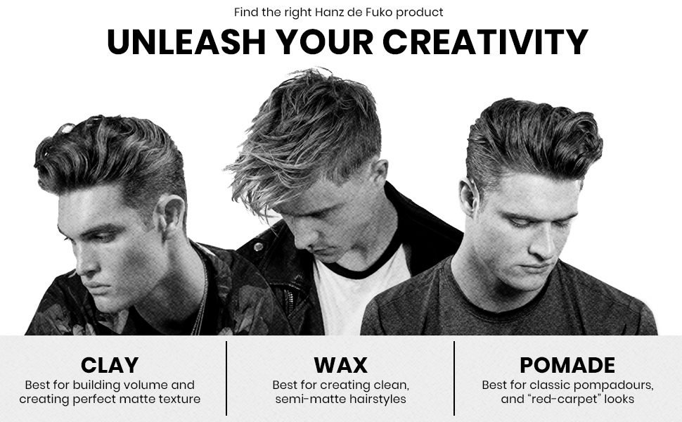 Unleash your creativity, Hanz De Fuko, Clay, Wax, Pomade, classic hair products