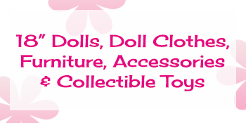18 inch dolls, doll clothes, furniture, accessories, collectible toys, play sets for doll